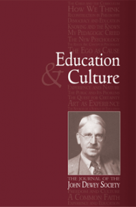 Education & Culture, published twice yearly by Purdue University Press, takes an integrated view of philosophical, historical, and sociological issues in education. Submissions of Dewey scholarship, as well as work inspired by Dewey's many interests, are welcome.